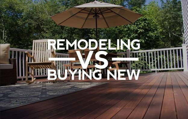 Remodeling vs Buying a new home